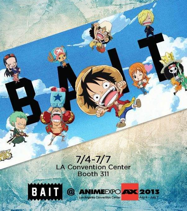 Reminder: BAIT @ Anime Expo – Booth 311!